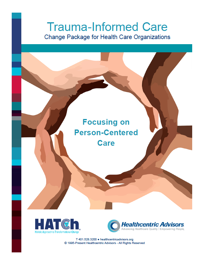Trauma-Informed Care Change Package for Health Care Organizations